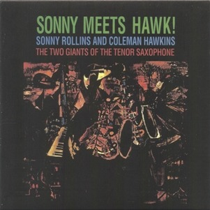 [Jazz] Sonny Rollins Sonny Meets Hawk!